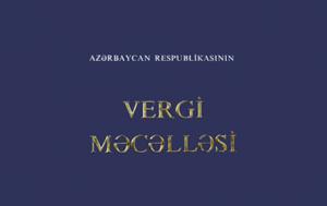 Turagentlər vergi güzəştləri Vergi nəzarəti artım